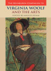 Edinburgh Companion to Virginia Woolf and the Arts by Maggie Humm